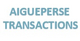 AIGUEPERSE TRANSACTIONS