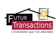 agence immobili�re Futur Transactions