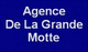 AGENCE DE LA GRANDE MOTTE